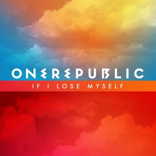 If I Lose Myself One Republic (Dubstep)