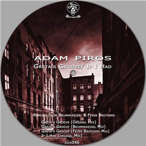 Adam Piros - If I had a…