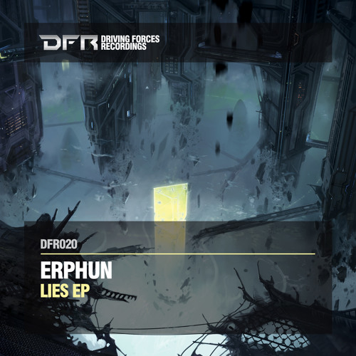 Erphun - Lie To Me (Original Mix)_CLIP 192 - DFR