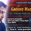 Groove Machine - The Podcast Edition