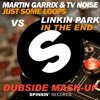 Linkin Park vs Martin Garrix & TV Noise - Just Some Loops In The End (DubSide MashUp) FREE DOWNLOAD