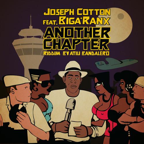 Another Chapter (Ft Biga*Ranx & Joseph Cotton)