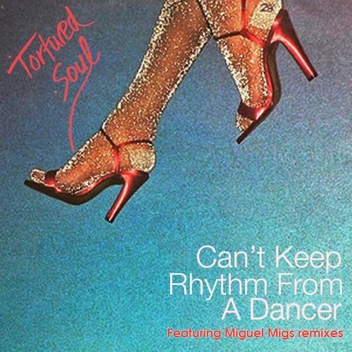 Single: Can't Keep Rhythm From A Dancer