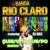 Banda Río Claro feat. Dj Dac - Quiero Tu Cuerpo (Remix)