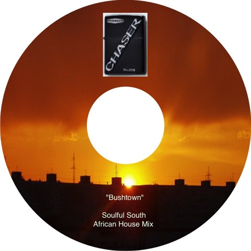 Bushtown - Soulful, South African House Mix (Summer 2012) - SA