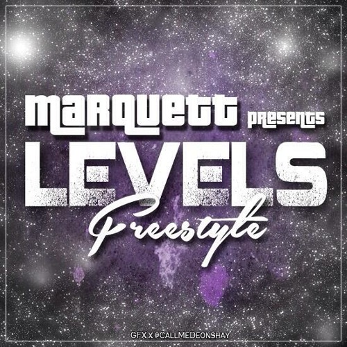 Marquett- Levels Freestyle