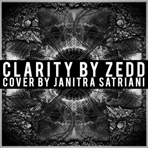 Clarity (A Full Band Zedd Cover by Janitra Satriani)