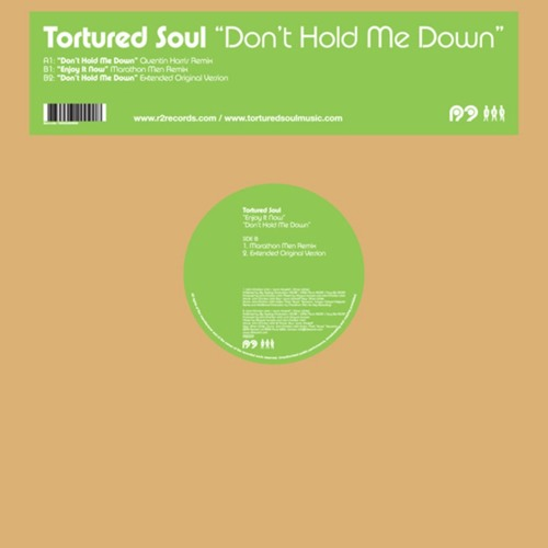 Tortured Soul - Don't Hold Me Down (Quentin Harris Remix)