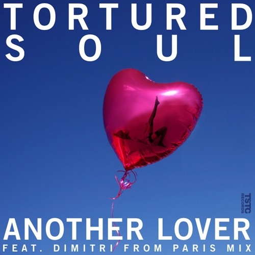 Tortured Soul - Another Lover (Dimitri From Paris 80's Throwback Remix)