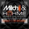 MITCH LJ & HOHME vs. The Killers - Panman vs. Mr. Brightside
