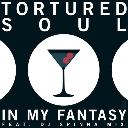 Tortured Soul - In My Fantasy (DJ Spinna Galactic Soul Remix)