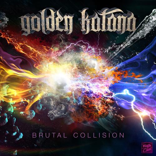 Golden Katana - Brutal Collision EP (minimix)