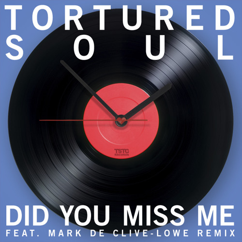 Single: Did You Miss Me feat Mark de Clive-Lowe Mixes