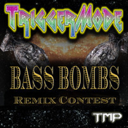 TriggerMode - Bass Bombs (Rightclik Remix)
