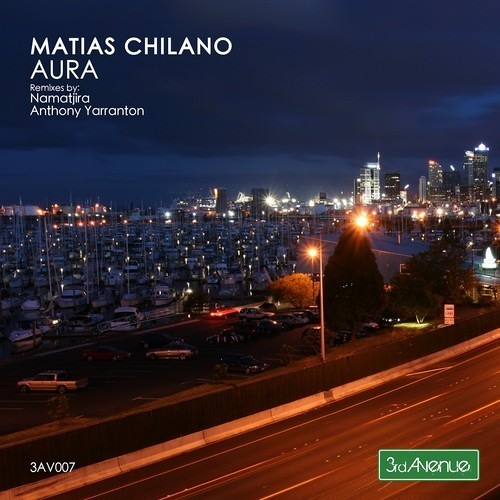 Matias Chilano - Aura (Original Mix) [3rd Avenue]