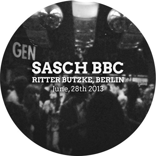 Sasch BBC - Warming Up at Ritter Butzke, Berlin - June, 28th 2013