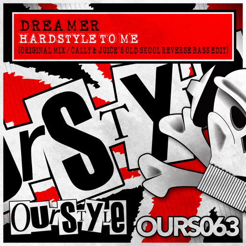 Dreamer - Hardstyle to Me - OUT 12/08/13