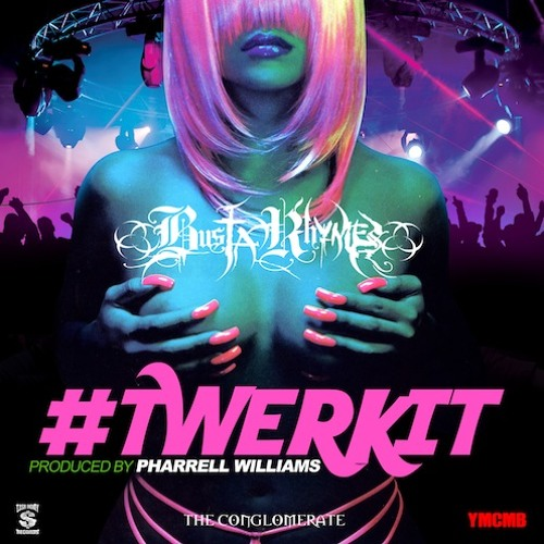 Busta Rhymes -Twerk It (Remix) Ft. Nicki Minaj