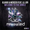 ALVARO & MERCER Ft LIL JON - Welcome to the jungle (Original Mix) - Out NOW on REVEALED