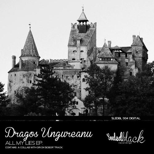 Souled Black '004 Dragos Ungureanu / All my lies ep.