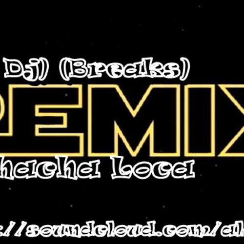 Muchacha Loca -(Alfa Dj) (Remix Breaks) 2013 free download