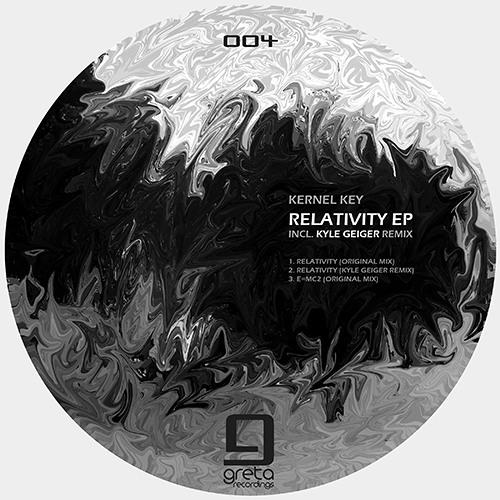 Kernel Key, Kyle Geiger - Relativity EP [GRT004]