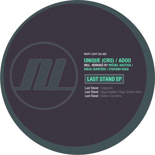 Unique (CRO), Adoo - Last Stand - Miguel Bastida & Diego Quintero Remix - Night Light Records