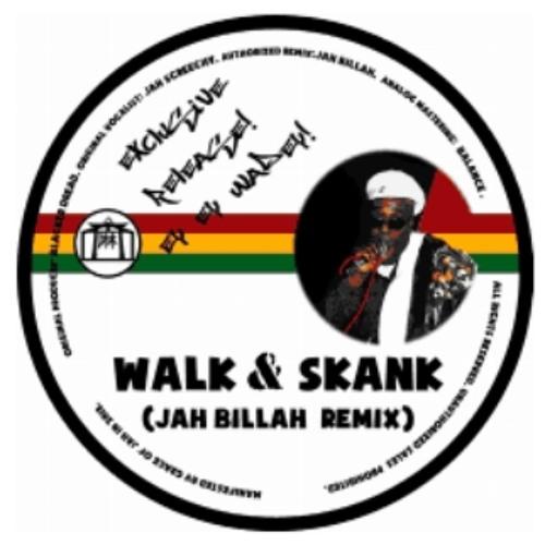 Jah Screechy - Walk And Skank (2013 Jah Billah Remix)