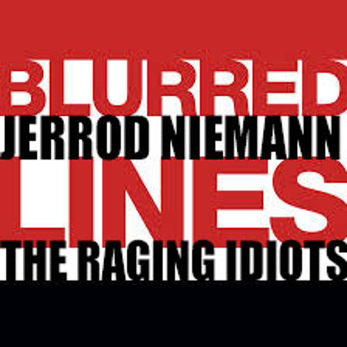 Country Blurred Lines - Jerrod Niemann & The Raging Idiots