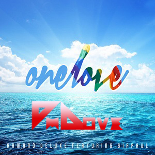 Armand Deluxe feat. SIRPAUL - One Love (I'm Love Remix)