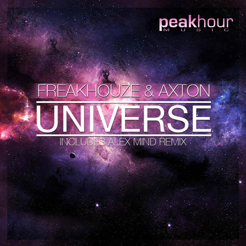 Freakhouze - Universe (Alex Mind RMX)