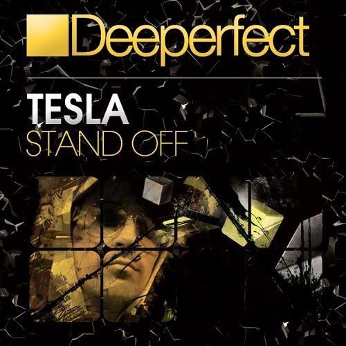 Tesla - Stand Off (Original Mix)