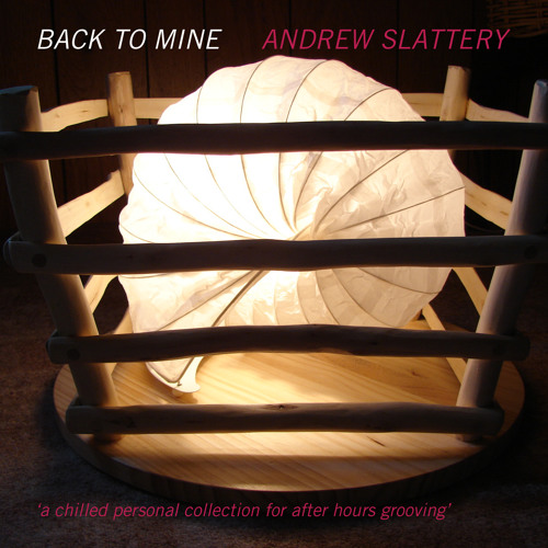 Back to Mine - Andrew Slattery
