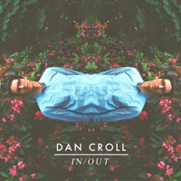 Dan Croll - In/Out (Jakwob Remix)