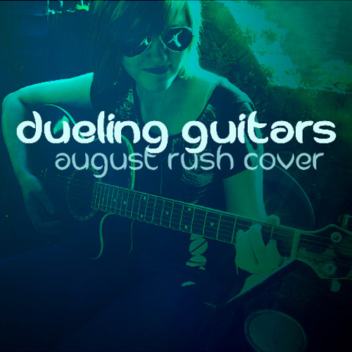 Dueling Guitars (from the OST August Rush) - Katrina