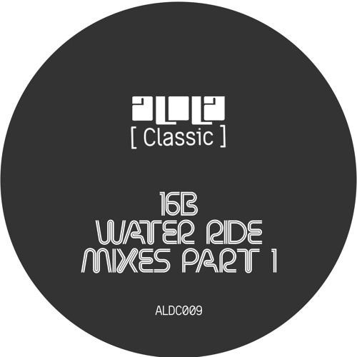 2.16B - Water Ride (O's 13th Room Mix)