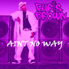 Ain't no way-Chris Brown (Chopped and Screwed)