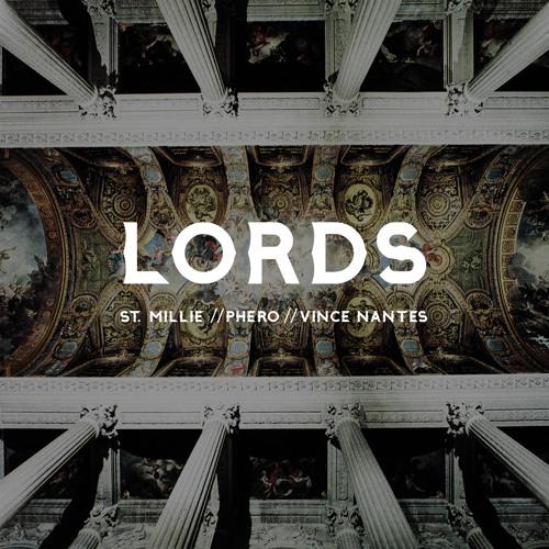 Phero - Lords ft. St. Millie & Vince Nantes