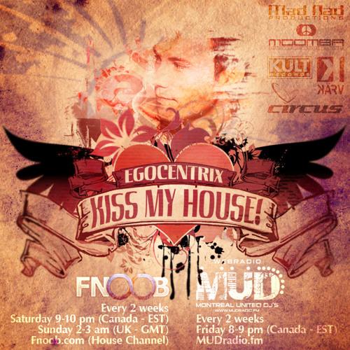 Egocentrix - Kiss My House! 047 (06/2013)