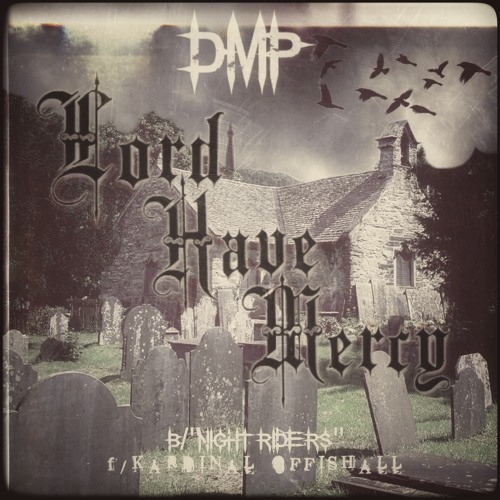 Nottz Presents DMP - Lord Have Mercy