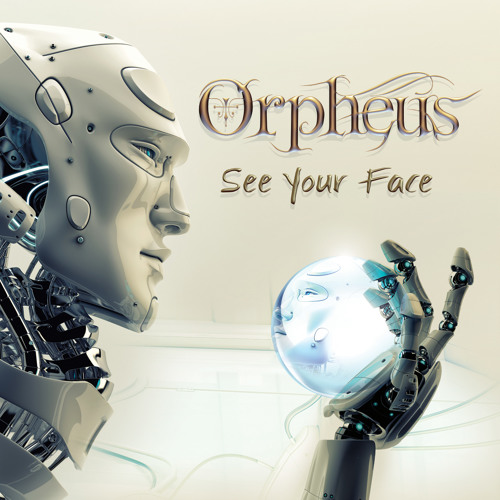 "Orpheus - ""See Your Face""  Album ( Preview )"