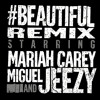Mariah Carey - #Beautiful Remix ft. Miguel and Jeezy