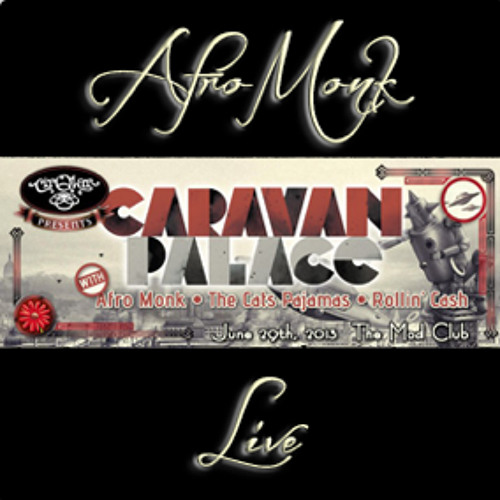 Afro Monk Live Set @ CirQlar Presents: Caravan Palace in Toronto,Canada