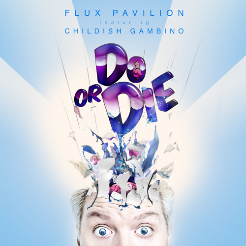 Flux Pavilion feat. Childish Gambino - Do or Die (FuntCase Remix)