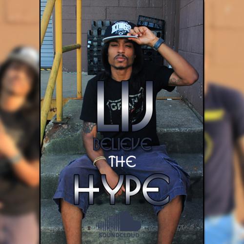 Believe The Hype (Prod. By Jahlil Beats)