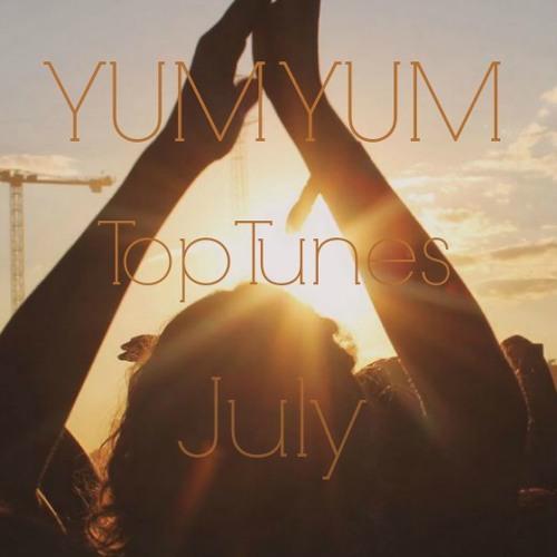 YUM YUM Top Tunes July
