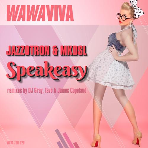 Jazzotron & MKDSL - Speakeasy (Original Mix)