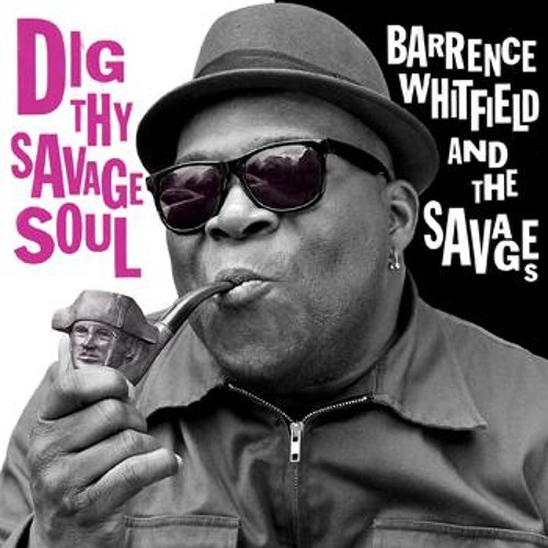 """The Corner Man"" by Barrence Whitfield & the Savages"