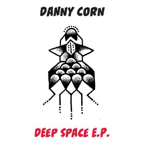 Danny Corn-Deep Space (clip)