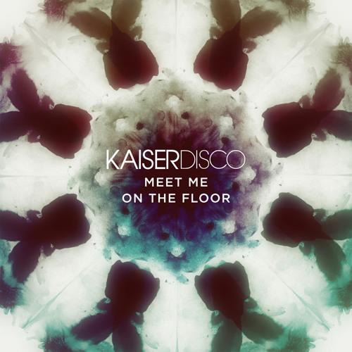 Kaiserdisco - Night & Day - KD Music